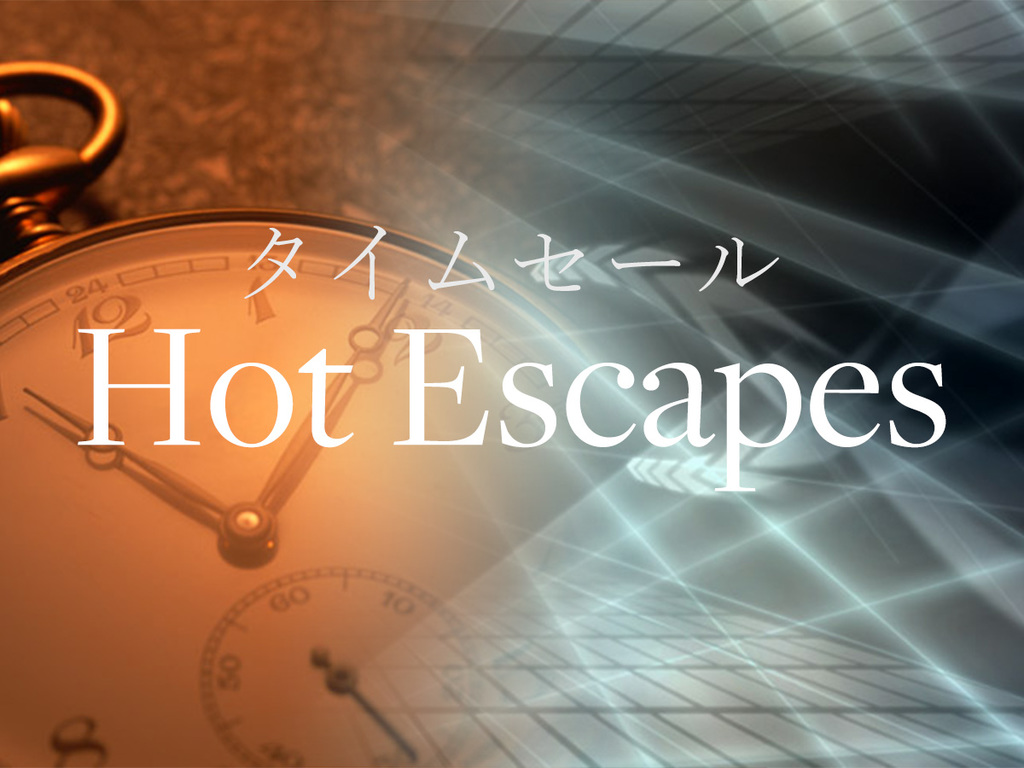 Hot Escapes