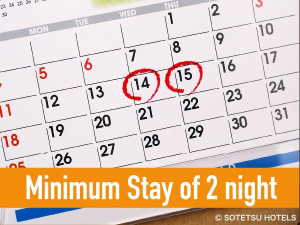 Minimum Stay of 2 Night