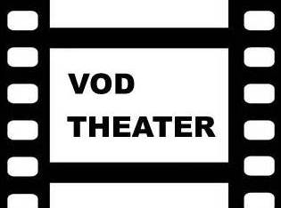 VOD THEATER