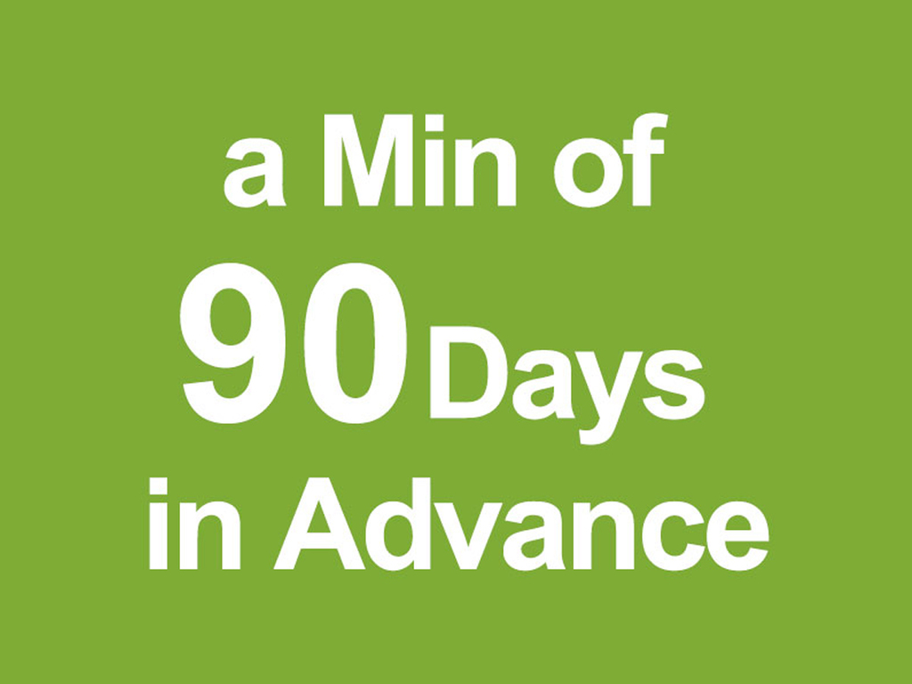 A special discount rate for booking 90 days in advance.