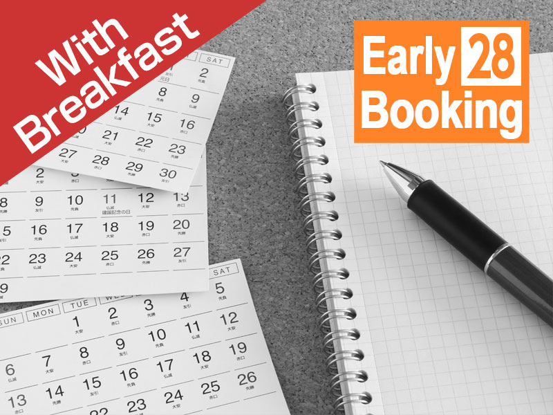Early Birds Deal (Book early, Spend less)