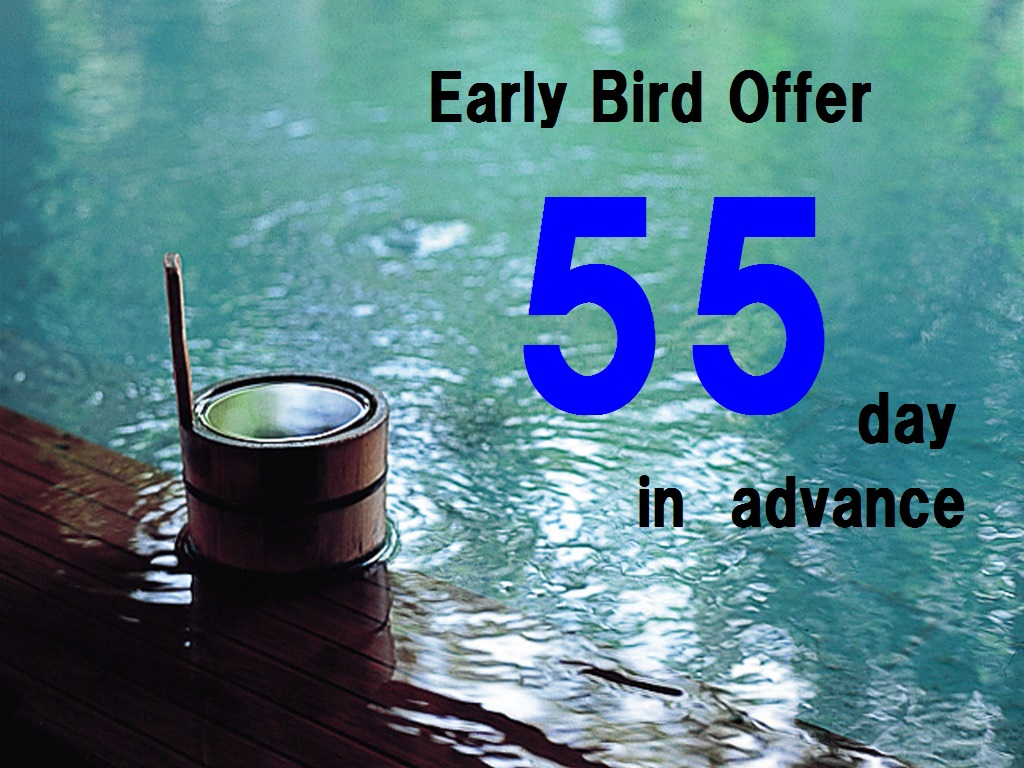 Early Bird 55