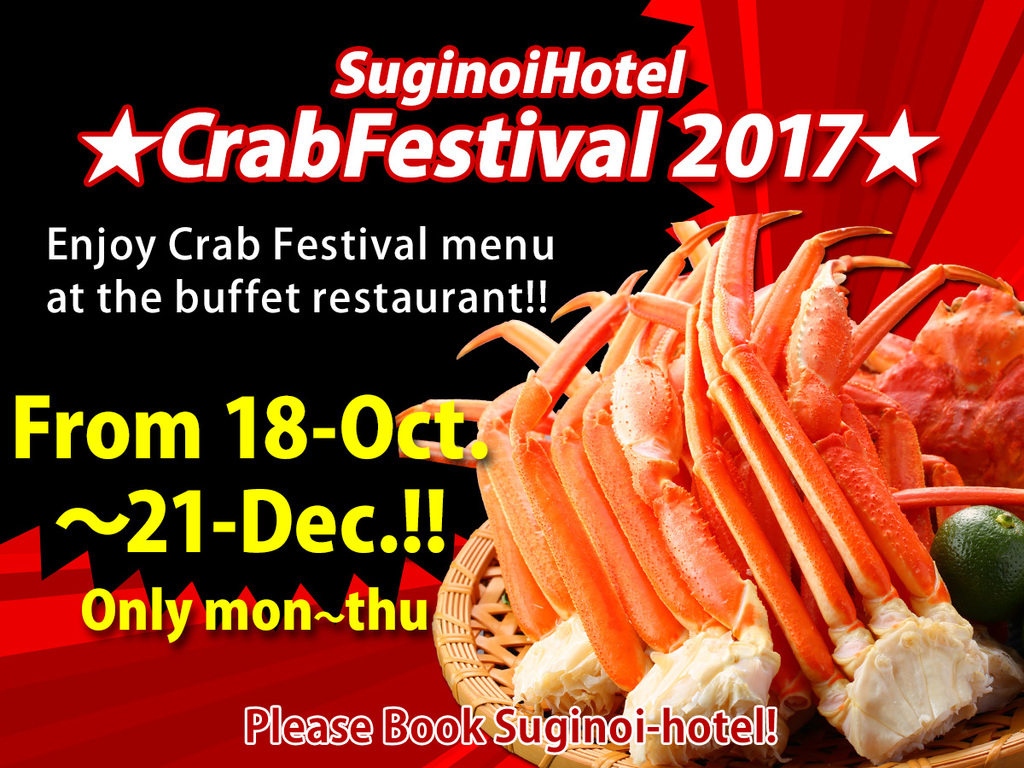 ONLY MON to THU !  Enjoy Crab festival menu at the buffet restaurant !