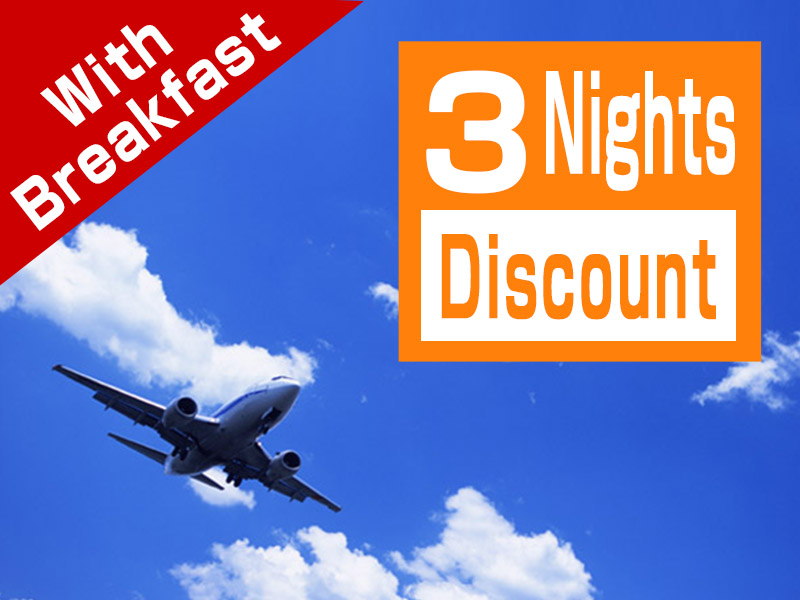 3 Nights Discount with Breakfast